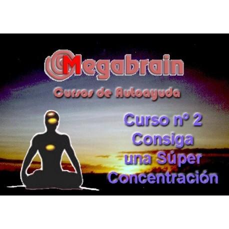 CURSO 02 - CONSIGA UNA SÚPER-CONCENTRACIÓN
