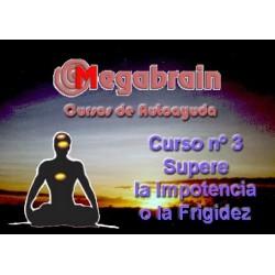 CURSO 03 - SUPERAR LA IMPOTENCIA O LA FRIGIDEZ