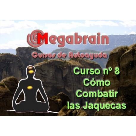 CURSO 08 - CÓMO COMBATIR LAS JAQUECAS